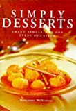 Wilkinson, Rosemary: Simply Desserts
