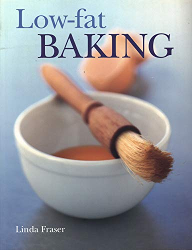 low-fat-baking-the-best-ever-step-by-step-collection-of-recipes-for-tempting-and-healthy-eating