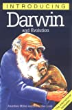 Miller, Jonathan: Introducing Darwin and Evolution