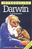 Miller, Jonathan: Introducing Darwin and Evolution