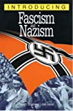 Hood, Stuart: Introducing Fascism & Nazism