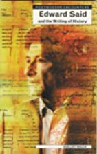 Edward Said and the Writing of History…