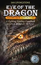 Eye of the Dragon by Ian Livingstone