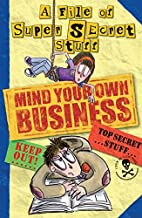Mind Your Own Business! by Nikalas Catlow