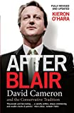O'Hara, Kieron: After Blair: David Cameron and the Conservative Tradition