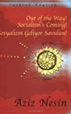 Out of the Way! Socialism's Coming! (Turkish…