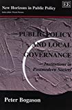 Bogason, Peter: Public Policy and Local Governance: Institutions in Postmodern Society