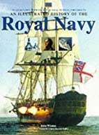 An Illustrated History of the Royal Navy by…