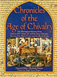 Hallam, Elizabeth M.: Chronicles of the Age of Chivalry