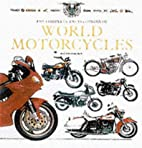 Encyclopedia of World Motorcycles by Roland…
