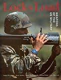 Halberstadt, Hans: Lock and Load: Weapons of the U.S. Military