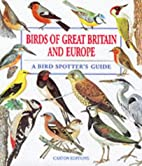 Birds of Great Britain and Europe by Jiri…