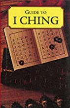 Guide to I Ching (Caxton reference) by…