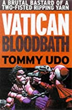 Vatican Bloodbath (Attack!) by Tommy Udo