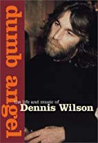 Dumb Angel: The Life & Music of Dennis…