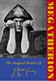 King, Francis: Megatherion: The Magickal World of Aleister Crowley
