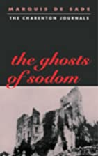 The Ghosts of Sodom: The Charenton Journals…