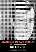 Standing In Two Circles: The Collected Works…