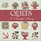 Quilts: A Beautiful History by Zaro Weil