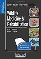 Wildlife Medicine and Rehabilitation:…