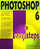 Photoshop 6 in Easy Steps (In Easy Steps) by…