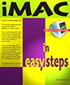 Imac in Easy Steps: Covers OS 9.1 and…