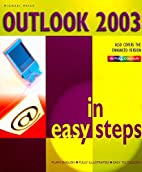 Outlook 2003 in Easy Steps by Michael Price