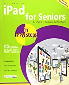 iPad for Seniors in Easy Steps: Covers iOS 8…