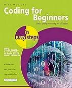 Coding for Beginners in easy steps: Basic…