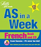 French (Revise AS Level in a Week)