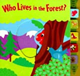 Fontes, Justine Korman: Who Lives in the Forest? (Slide & See Books)