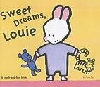Sweet dreams, Louie by Yves Got