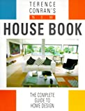 Conran, Terence: Terence Conran&#39;s New House Book: The Complete Guide to Home Design