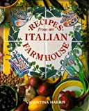 Harris, Valentina: Recipes from an Italian Farmhouse
