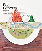 Eat London: All About Food by Terence Conran