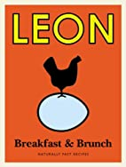 Leon Breakfast and Brunch by Leon…