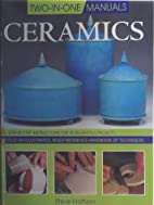 Two in One Ceramics (Two-in-one manuals) by…