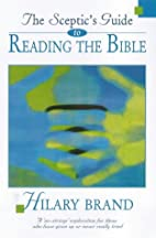 The Sceptic's Guide to Reading the Bible: A…