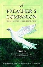 A Preacher's Companion: Essays from the…