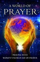 A World of Prayer by Naomi Starkey