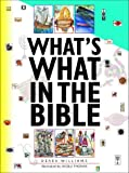 Williams, Derek: What's What in the Bible