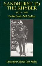 Sandhurst to the Khyber: 1932-41 Pre-war…