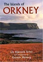 The Islands Of Orkney by Schei