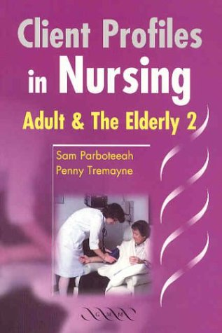 client-profiles-in-nursing-adult-and-the-elderly-2