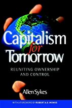 Capitalism for Tomorrow: Reuniting Ownership…