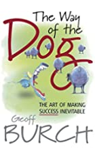 The Way of the Dog: The Art of Making…