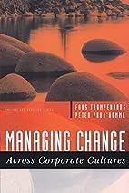 Managing Change Across Corporate Cultures…