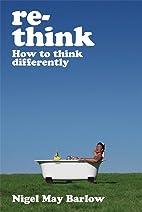 Re-think by Nigel Barlow
