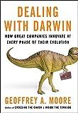 Geoffrey A Moore: Dealing with Darwin