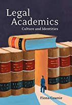 Legal Academics: Culture and Identities by…